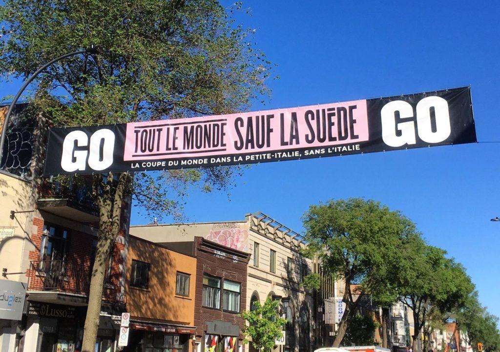 """Banderole """"Sauf la Suède"""" affichée dans la Petite-Italie (Montréal)"""