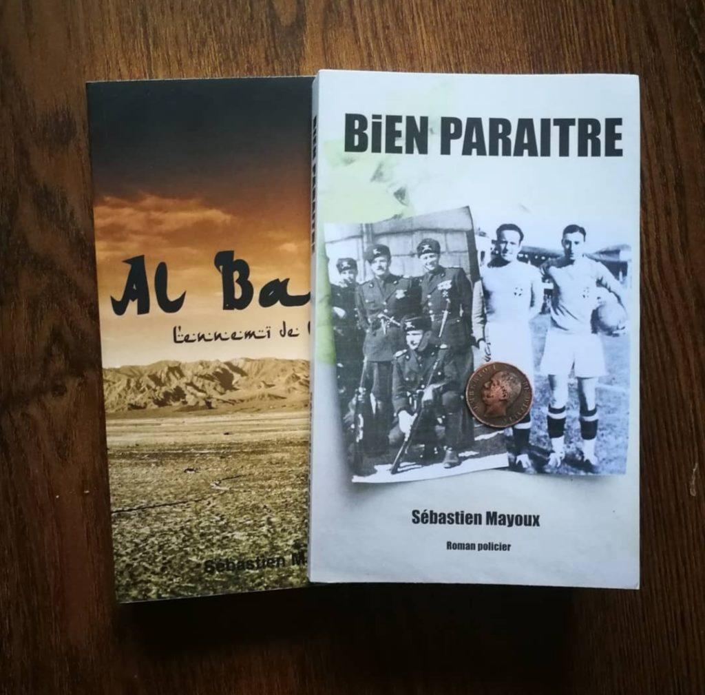 Al Baas : l'ennemi de l'Intérieur et Bien paraître, les deux thrillers de Sébastien Mayoux